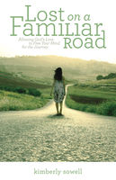 Lost on a Familiar Road, Kimberly Sowell