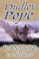 Ramage and the drum beat, Dudley Pope