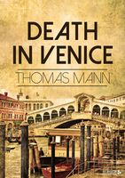 Death in Venice, Томас Ман