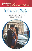 Princess in the Iron Mask, Victoria Parker
