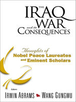 The Iraq War and Its Consequences, Irwin Abrams, Wang Gungwu