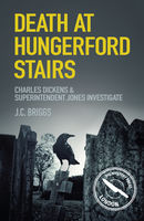 Death at Hungerford Stairs, J.C.Briggs