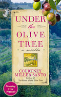 Under the Olive Tree, Courtney Miller Santo