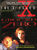 The X-Files: Ground Zero, Kevin J.Anderson