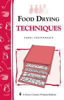 Food Drying Techniques, Carol W.Costenbader