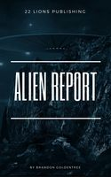 Alien Report, Brandon Goldentree