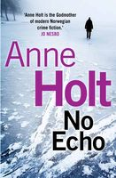 No Echo, Anne Holt