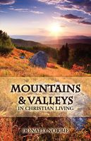 Mountains and Valleys in Christian Living, Donald Norbie
