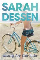 Along for the Ride, Sarah Dessen