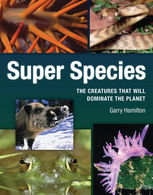 Super Species, Garry Hamilton