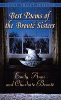 The Complete Novels of the Brontë Sisters, Anne Brontë, Charlotte Brontë, Emily Jane Brontë