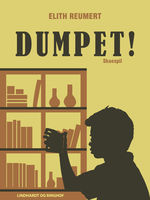 Dumpet, Elith Reumert