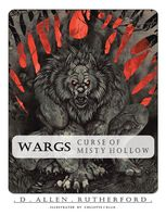 Wargs: Curse of Misty Hollow, D.Allen Rutherford