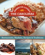 Barbecue Lover's the Carolinas, Robert Moss
