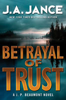 Betrayal of Trust, J.A.Jance