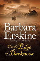 On the Edge of Darkness, Barbara Erskine