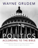 Politics – According to the Bible, Wayne A. Grudem