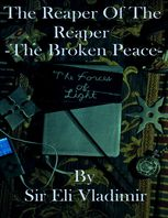 The Reaper of the Reaper: The Broken Peace, Eli Vladimir