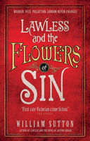 Lawless and the Flowers of Sin, William Sutton