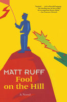 Fool on the Hill, Matt Ruff