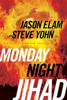 Monday Night Jihad, Jason Elam, Steve Yohn