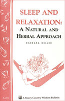 Sleep and Relaxation: A Natural and Herbal Approach, Barbara L.Heller