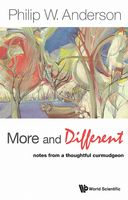 More and Different, Philip W Anderson