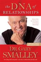 DNA of Relationships, Gary Smalley