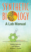 Synthetic Biology, Anthony C Forster, Erik Gullberg, Josefine Liljeruhm