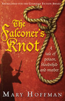 The Falconer's Knot, Mary Hoffman