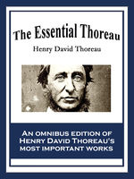 The Essential Thoreau, Henry David Thoreau