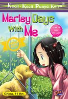 MARLEY DAYS WITH ME, Ghina SyauQila