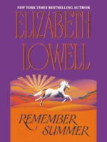 Remember Summer, Elizabeth Lowell