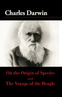 On the Origin of the Species and The Voyage of the Beagle, Charles Darwin