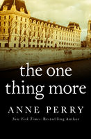 One Thing More, Anne Perry