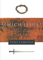 Which Jesus?, Tony Campolo