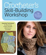 The Crocheter's Skill-Building Workshop, Dora Ohrenstein
