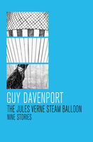 Jules Verne Steam Balloon, Guy Davenport