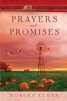 Prayers and Promises, Robert Elmer