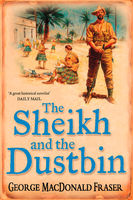 The Sheik and the Dustbin, George MacDonald Fraser