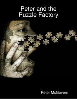Peter and the Puzzle Factory, Peter McGovern