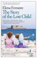 Story of the Lost Child, Elena Ferrante