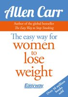 The Easy Way for Women to Lose Weight, Allen Carr