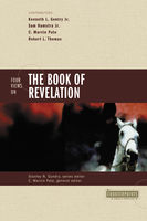 Four Views on the Book of Revelation, C. Marvin Pate, Stanley N. Gundry