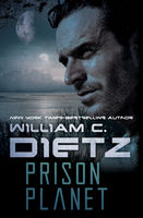 Prison Planet, William Dietz