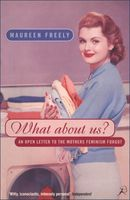 What About Us?, Maureen Freely