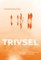 Trivsel, Thomas Milsted
