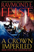 A Crown Imperiled, Raymond Feist