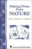 Making Prints from Nature, Laura Donnelly Bethmann