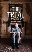 The Trial, Franz Kafka, Nick Gill